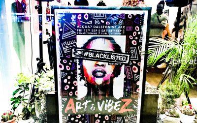 Vibez at Blacklisted Art & Vibez